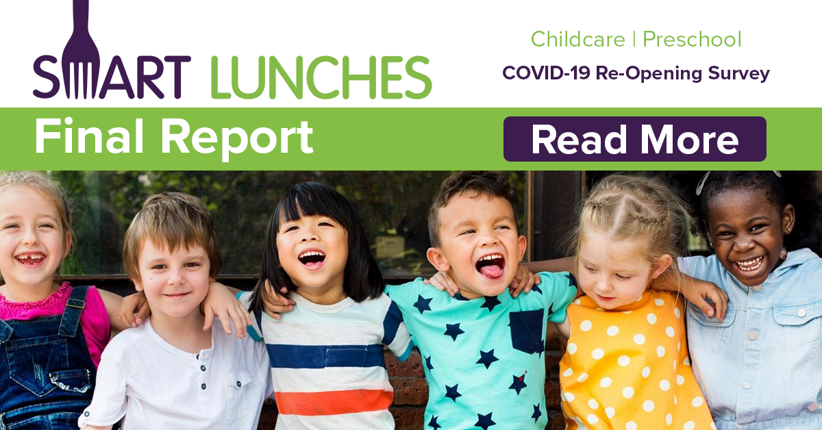 Smart Lunches Releases New Report on Re-Opening Trends in Pre-School and Child care Centers