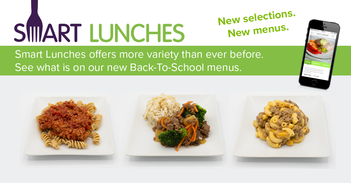 Smart Lunches Offers More Variety Than Ever Before!